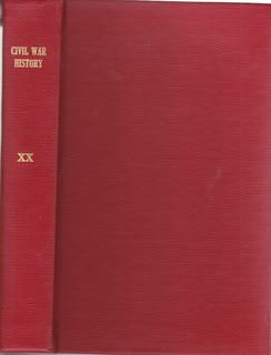 Image for Civil War History: A Journal of the Middle Period; Volume XX, Numbers 1-4, March- December 1974