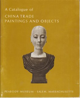 Image for A Catalogue of China Trade Paintings and Objects, 1785 to 1865