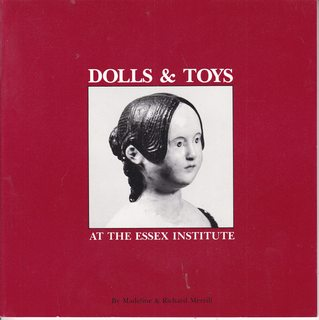 Image for Dolls & Toys at the Essex Institute (Essex Institute Museum Booklet Series)