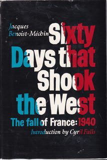 Image for Sixty days that shook the West;: The fall of France, 1940