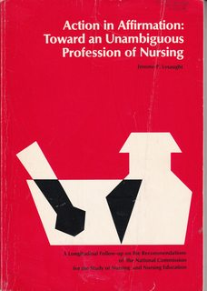 Image for Action in affirmation: Toward an unambiguous profession of nursing