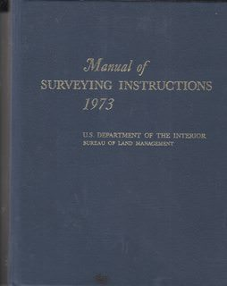 Image for Manual of Instructions for the Survey of the Public Lands of the United States 1973