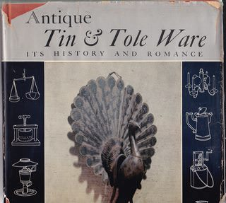 Image for Antique Tin & Tole Ware: It's History and Romance
