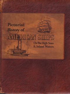 Image for Pictorial History of American Ships On the High Seas & Inland Waters