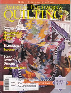 Image for BETTER HOMES AND GARDENS AMERICAN PATCHWORK & QUILTING Magazine October 1993 Issue No. 4 (Patterns, Quilts, designs, Halloween haunted house, Trapunto, Quotation quilt, Maple leaf)
