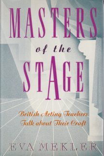 Image for Masters of the Stage: British Acting Teachers Talk About Their Craft