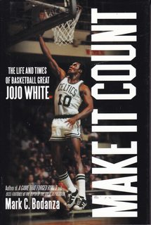 Image for Make It Count: The Life and Times of Basketball Great JoJo White
