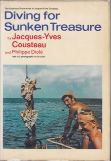 Image for Diving for Sunken Treasure [By] Jacques-Yves Cousteau and Philippe Diole. Translated from the French by J. F. Bernard