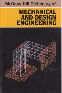 Image for McGraw-Hill Dictionary of Mechanical and Design Engineering