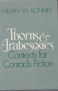 Image for Thorns and Arabesques: Contexts for Conrad's Fiction
