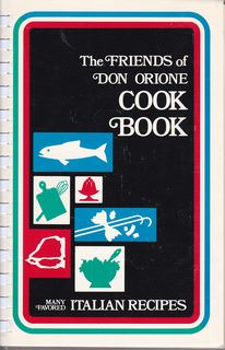 Image for Friends of Don Orione Cook Book (East Boston MA) - Many Favored Italian Recipes