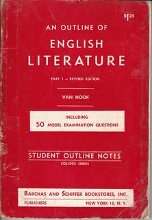 Image for An Outline of English Literature (Including 50 Model Examination Questions) Part 1 - Revised Edition (Student Outline Notes-College Series)