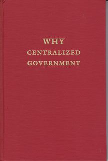 Image for WHY CENTRALIZED GOVERNMENT.