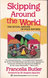 Image for Skipping Around the World:  The Ritual Nature of Folk Rhymes