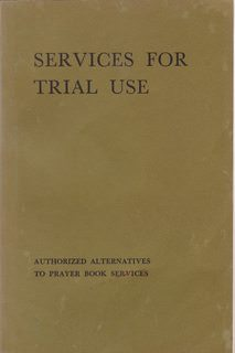Image for Services for Trial Use: Authorized Alternatives to Prayer Book Services