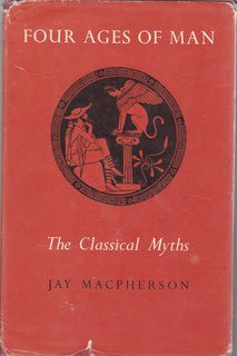 Image for Four Ages of Man : The Classical Myths