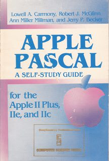 Image for Apple Pascal: A self study-guide for the Apple II Plus, IIe, and IIc ([Computers and math series)