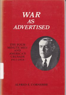 Image for War As Advertised: The Four Minute Men and America's Crusade 1917-1918 (Memoirs of the American Philosophical Society)