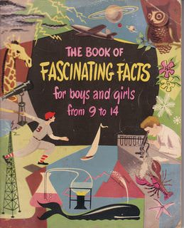 Image for The Book of Fascinating Facts for Boys and Girls From 9 to 14