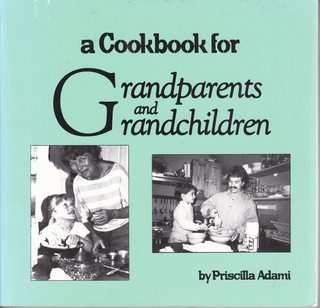 Image for A cookbook for grandparents and grandchildren