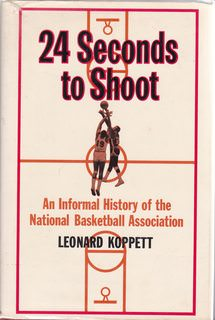 Image for 24 Seconds to Shoot (an Informal History of the NBA)