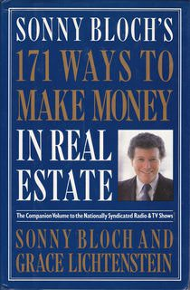 Image for Sonny Bloch's 171 Ways to Make Money in Real Estate