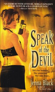 Image for Speak of the Devil (Morgan Kingsley, Exorcist, Book 4)