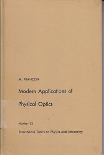 Image for Modern Applications of Physical Optics (Interscience Tracts on Physics and Astronomy)