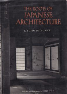 Image for The Roots of Japanese Architecture