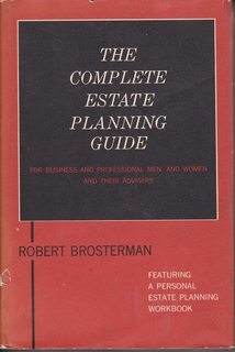 Image for The Complete Estate Planning Guide: for Business and Professional Men and Women and Their Advisers