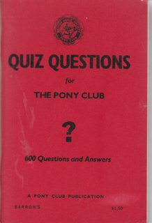 Image for Quiz questions for the Pony Club: 600 questions and answers