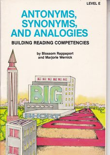 Image for Antonyms, Synonyms and Analogies: Building Reading Competencies Level E