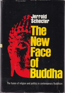 Image for The New Face of Buddha: Buddhism and Political Power in Southeast Asia.