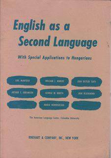 Image for English as a second language, with special applications to Hungarians