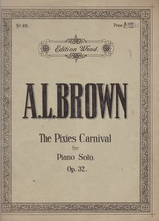 Image for The Pixies Carnival: for Piano Solo, Op. 32