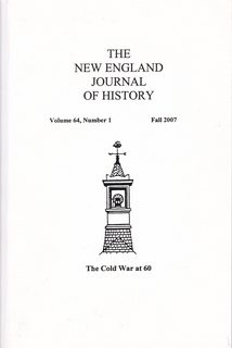 "Image for The New England Journal of History, Volume 64, Number 1, Fall 2007 ""The Cold War at 60"""