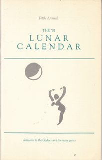 Image for The '81 Lunar Calendar: Dedicated to the Goddess in Her Many Guises (Fifth Annual)