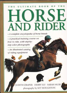 Image for The Ultimate Book of the Horse and Rider