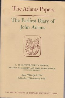 Image for THE ADAMS PAPERS: THE EARLIEST DIARY OF JOHN ADAMS, June 1753 - April 1754; September 1758 - January 1759