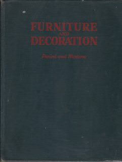 Image for THE BOOK OF FURNITURE AND DECORATION : PERIOD AND MODERN