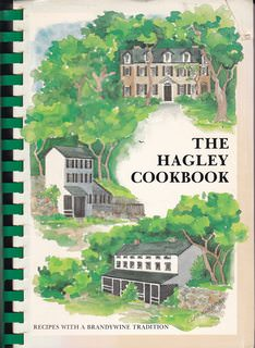 Image for The Hagley Cookbook: Recipes with a Brandywine Tradition