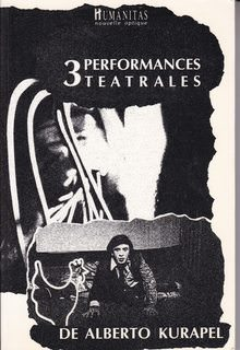 Image for 3 performances teatrales de Alberto Kurapel (French Edition)
