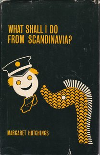 Image for What Shall I do From Scandinavia?