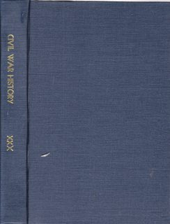 Image for Civil War History: A Journal of the Middle Period; Volume XXX Numbers 1-4, March- December 1984