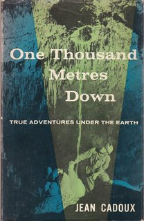 Image for One Thousand Metres Down: True Adventures Under the Earth