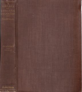 Image for LIBRARY OF UNIVERSAL LITERATURE-GREEK ORATORS