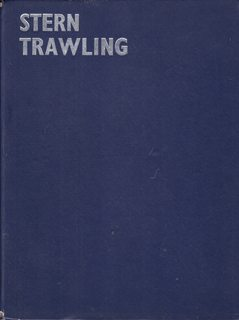 Image for Stern Trawling - A Record of the Stern Trawling Conference at Grimsby, England, in September, 1963, organized by the U.K. White Fish Authority
