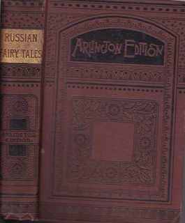 Image for Russian Fairy Tales: A Choice Collection of Muscovite Folk-lore (Arlington Edition)