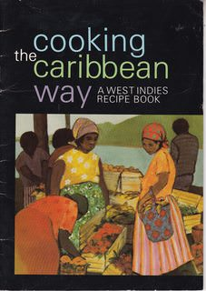 Image for Cooking the Caribbean Way: A West Indies Recipe Book