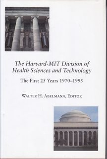 Image for The Harvard-MIT Division of Health Sciences and Technology: The First 25 Years 1970-1995 (Harvard-Mit Health Sciences)